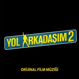 Yaradana Yalvartma (Yol Arkadaşım 2 Film Müziği) Albümü