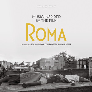 Music Inspired by the Film Roma