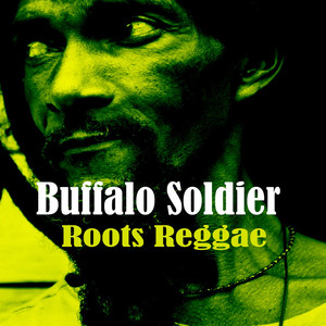 Buffalo Soldier Roots Reggae