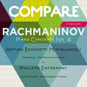 Rachmaninoff: Piano Concerto No. 4, Arturo Benedetti Michelangeli vs. Philippe Entremont (Compare 2 Versions) Albumcover