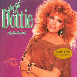 Just Dottie Again: Stars of the Grand Ole Opry album