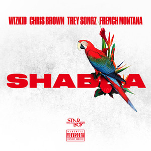 Shabba (feat. Chris Brown, Trey Songz & French Montana) - Single Albümü