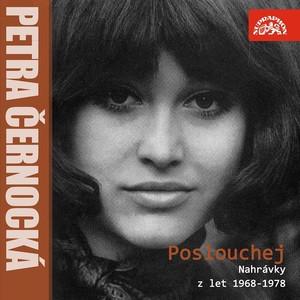 Petra Černocká - Poslouchej (Nahrávky z let 1969-1978)