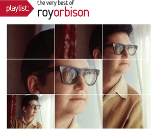 Playlist: The Very Best of Roy Orbison