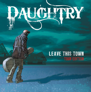 Leave This Town (Tour Edition) Albumcover