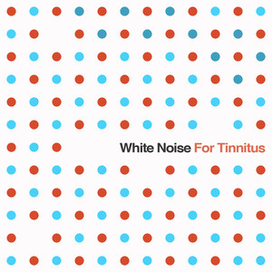 White Noise for Tinnitus: Sound Masking System for Relaxation Albumcover