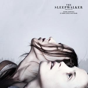 The Sleepwalker (Original Motion Picture Soundtrack)