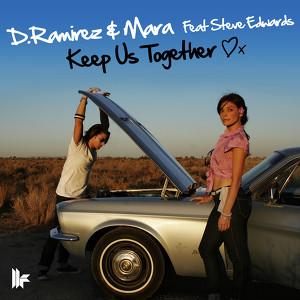Copertina di D. Ramirez - Keep Us Together - Radio Edit