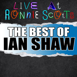 Live At Ronnie Scott's: The Best of Ian Shaw album