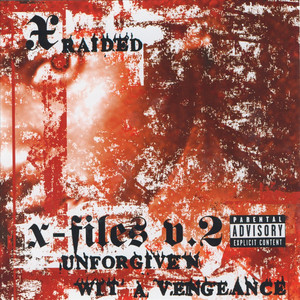 X-filez V.2: Unforgiven Wit A Vengeance Albümü