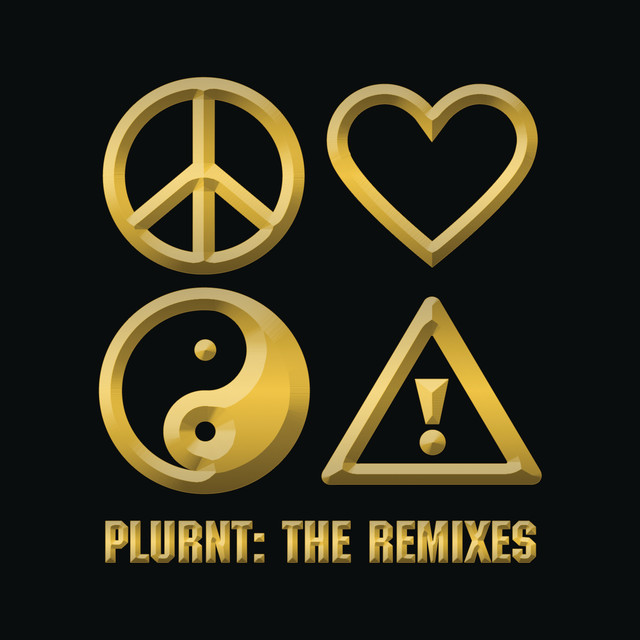 PLURNT: The Remixes