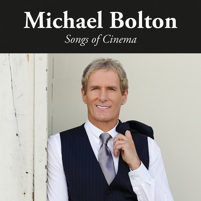 Album cover for Songs of Cinema by Michael Bolton