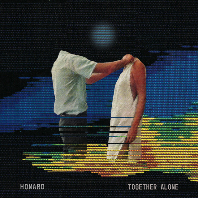 Album cover for Together Alone by Howard