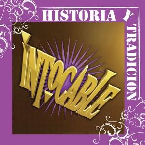 Historia Y Tradicion- Intocable Albumcover