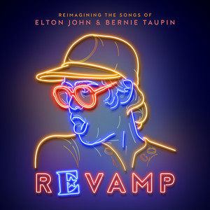 Revamp: The Songs Of Elton John & Bernie Taupin Albümü