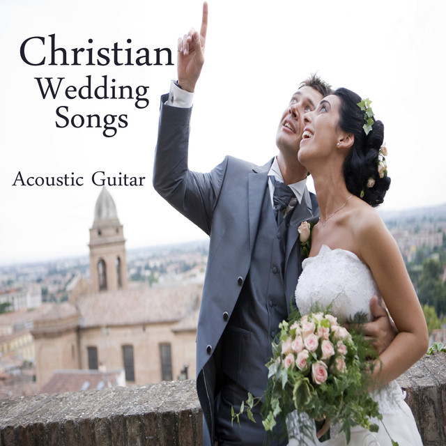 Christian Wedding Songs: Instrumental Acoustic Guitar by Music ...