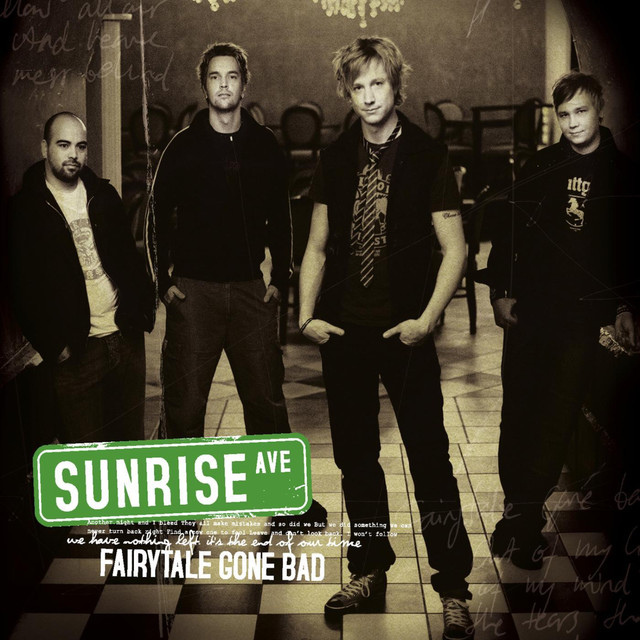 fairytale gone bad by sunrise avenue on spotify