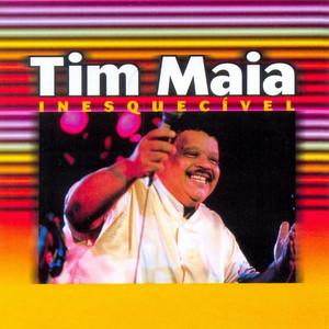 As Inesquecíveis De Tim Maia - Tim Maia