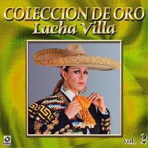 Lucha Villa Coleccion De Oro, Vol. 2 album