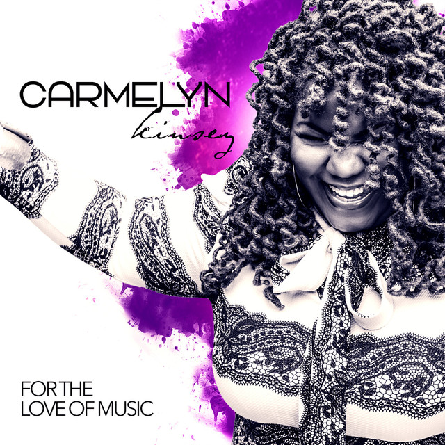 Album cover for For the Love of Music by Carmelyn Kinsey