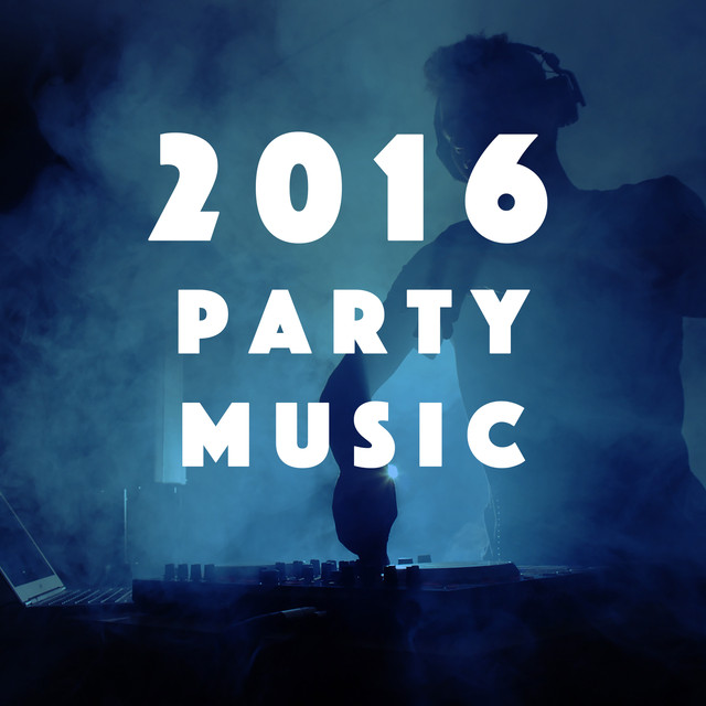 2016 Party Music