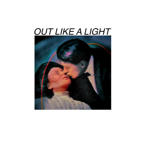 Out Like a Light - Ricky Montgomery