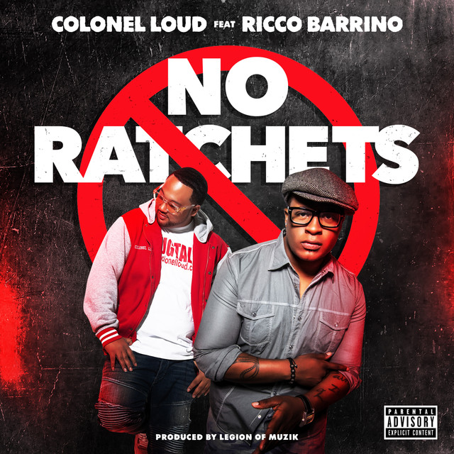 No Ratchets (feat. Ricco Barrino) - Single