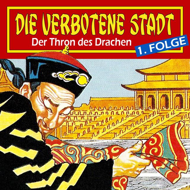 Folge 1: Der Thron des Drachen Cover