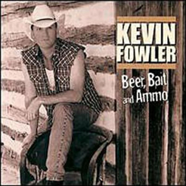 Kevin Fowler Beer, Bait & Ammo album cover