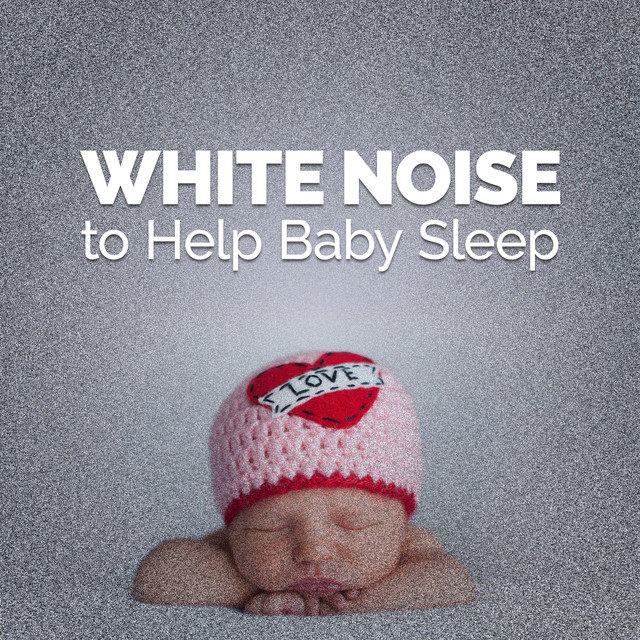 White Noise to Help Baby Sleep
