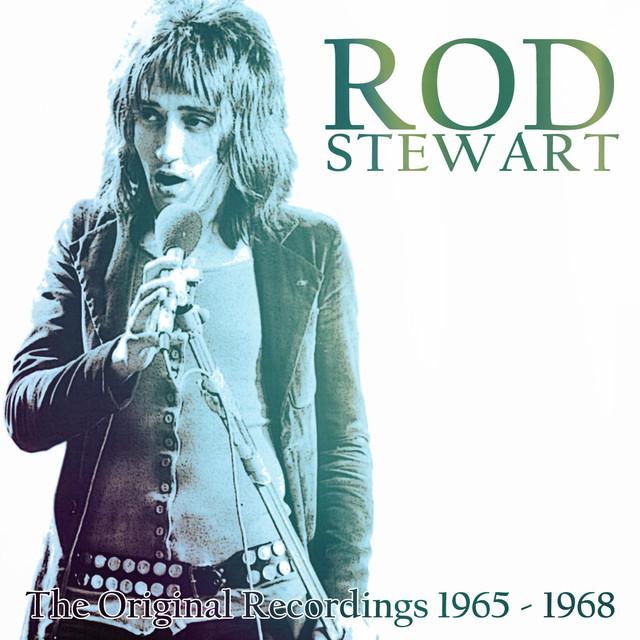 Rod Stewart - The Original Recordings 1965-1968