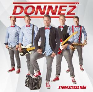 Donnez, Stora starka män på Spotify