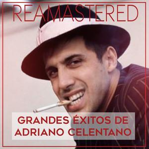 Grandes Éxitos de Adriano Celentano (Remastered)