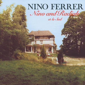 Nino And Radiah Et Le Sud-Suite En Oeuf - Nino Ferrer