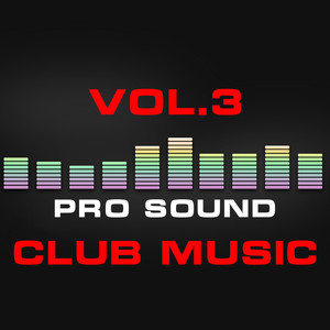 Pro Sound: Club Music, Vol. 3 Albumcover
