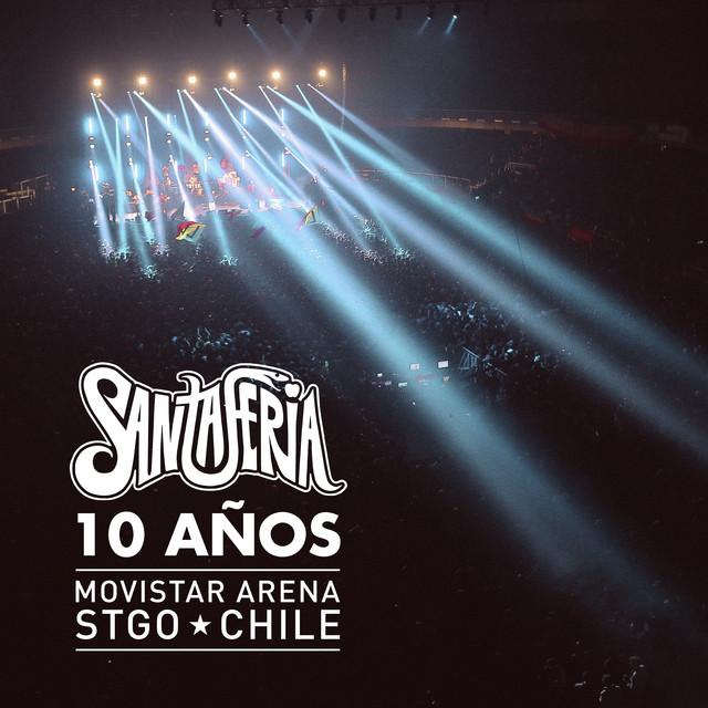 10 Años Santaferia (En Vivo Movistar Arena Santiago, Chile)