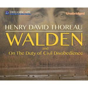 Walden and Civil Disobedience (Unabridged) Audiobook