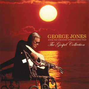 The Gospel Collection: George Jones Sings The Greatest Stories Ever Told - George Jones