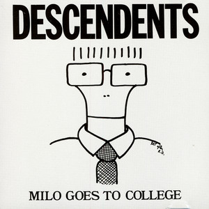 Milo Goes To College - Descendents