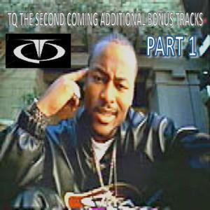 Tq the Second Coming Domestic Bonus Tracks Part 1 album