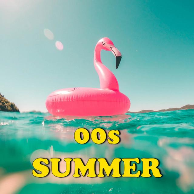 00s Summer