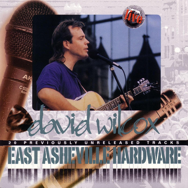 David Wilcox East Asheville Hardware album cover