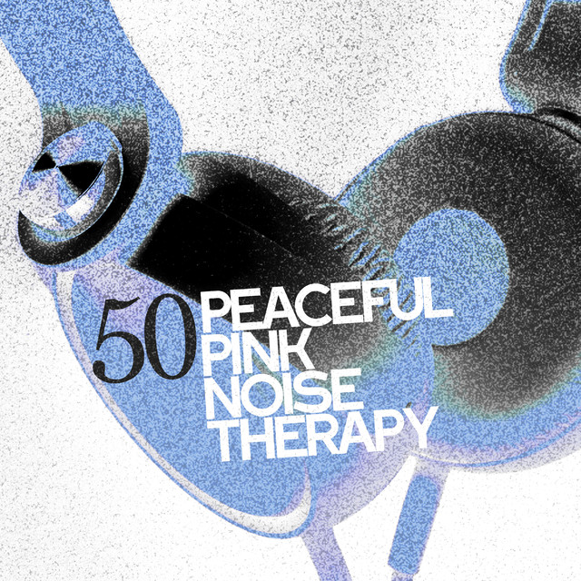 50 Peaceful Pink Noise Therapy