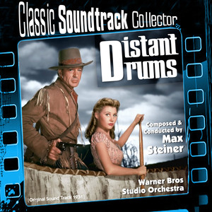 Distant Drums (Original Soundtrack) [1951] album