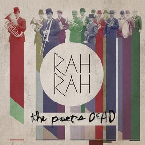 The Poet's Dead - Rah Rah
