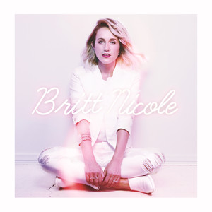 Britt Nicole Be the Change cover
