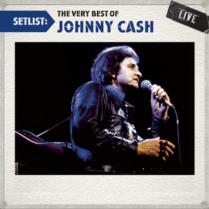 Setlist: The Very Best Of Johnny Cash LIVE Albumcover