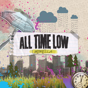 Umbrella - All Time Low