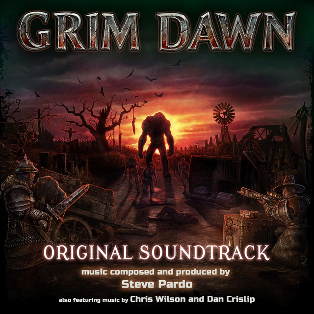Grim Dawn (Original Soundtrack) by Steve Pardo on Spotify