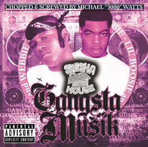 Gangsta Musik (Chopped & Screwed) album